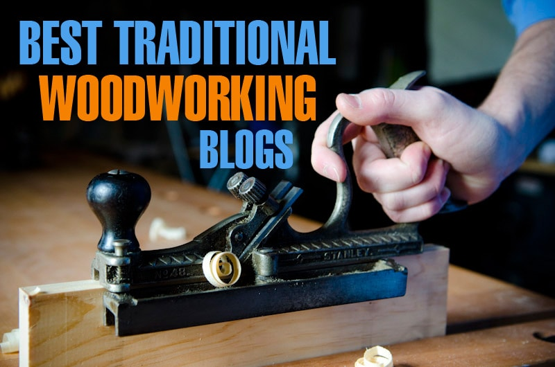 best-traditional-woodworking-blogs