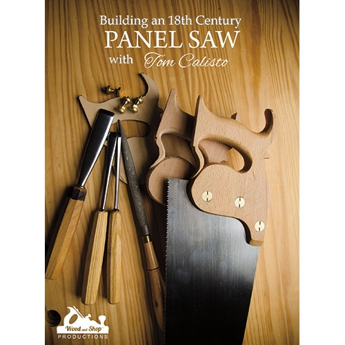 DVD cover for Building an 18th Century Panel Saw with Tom Calisto